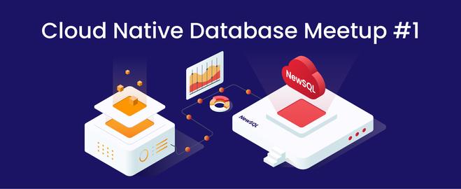 Cloud Native Database Meetup #2 ~ 分散データベースを知ろう!遊ぼう!~